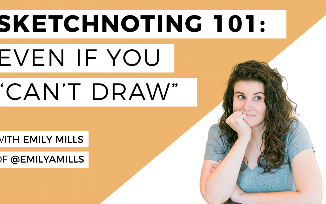 Sketchnoting 101: Emily Mills and Becca of The Happy Ever Crafter